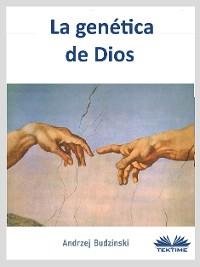 Cover La Genética De Dios