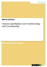 Cover Chancen und Risiken von Crowdinvesting und Crowdfunding