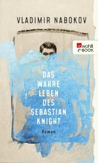 Cover Das wahre Leben des Sebastian Knight