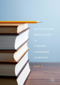 Cover Motivational Regulation in Foreign Language Learning