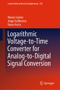 Cover Logarithmic Voltage-to-Time Converter for Analog-to-Digital Signal Conversion
