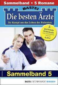 Cover Die besten Ärzte 5 - Sammelband