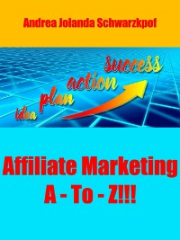 Cover Affiliate Marketing A - To - Z!!!