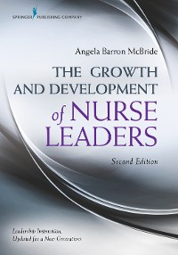 Cover The Growth and Development of Nurse Leaders, Second Edition