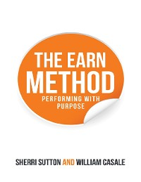 Cover The EARN Method: Performing with Purpose