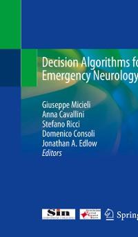 Cover Decision Algorithms for Emergency Neurology