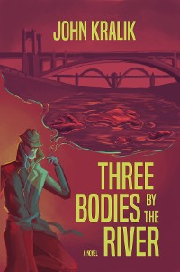 Cover Three Bodies by the River