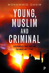 Cover Young, Muslim and Criminal