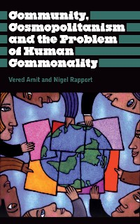 Cover Community, Cosmopolitanism and the Problem of Human Commonality