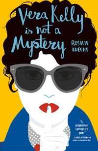 Cover Vera Kelly Is Not A Mystery