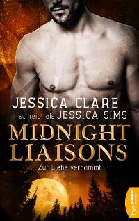Cover Midnight Liaisons - Zur Liebe verdammt