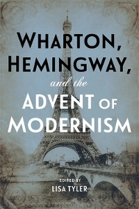 Cover Wharton, Hemingway, and the Advent of Modernism