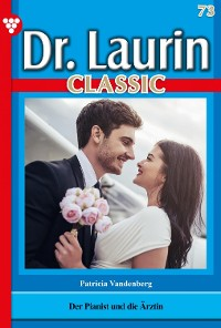 Cover Dr. Laurin Classic 73 – Arztroman