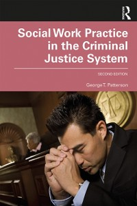 Cover Social Work Practice in the Criminal Justice System