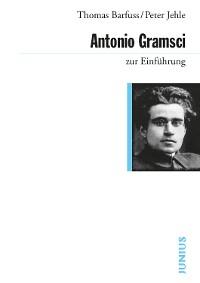 Cover Antonio Gramsci zur Einführung