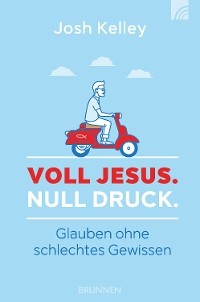 Cover Voll Jesus. Null Druck