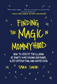 Cover Finding the Magic in Mommyhood