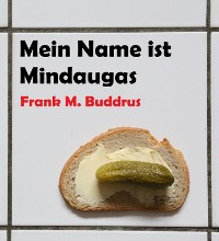 Cover Mein Name ist Mindaugas