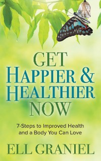 Cover Get Happier & Healthier Now