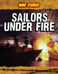 Cover Sailors Under Fire