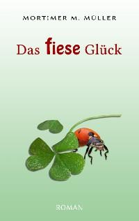 Cover Das fiese Glück