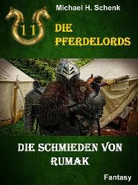 Cover Die Pferdelords 11 - Die Schmieden von Rumak