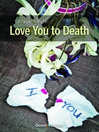 Cover Love You to Death