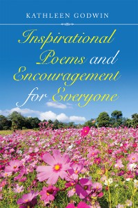 Cover Inspirational Poems and Encouragement for Everyone
