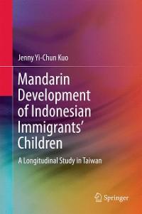 Cover Mandarin Development of Indonesian Immigrants' Children