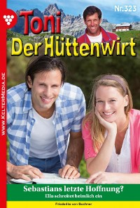 Cover Toni der Hüttenwirt (ab 301) 323 – Heimatroman
