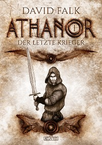 Cover Athanor 1: Der letzte Krieger