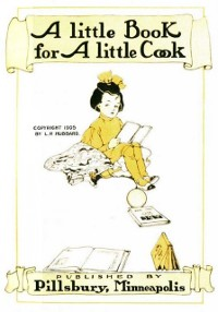 Cover Little Book for a Little Cook