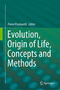 Cover Evolution, Origin of Life, Concepts and Methods