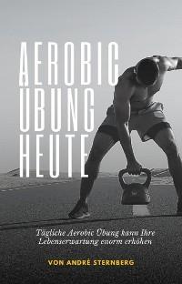 Cover Aerobic Übung Heute