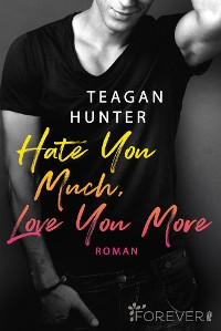 Cover Hate You Much, Love You More