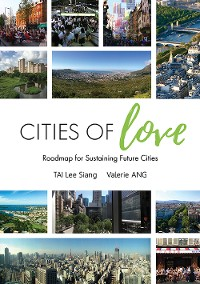 Cover Cities Of Love: Roadmap For Sustaining Future Cities