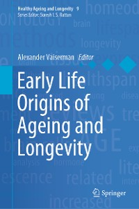 Cover Early Life Origins of Ageing and Longevity