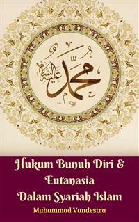 Cover Hukum Bunuh Diri & Eutanasia Dalam Syariah Islam