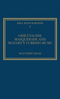 Cover Orientalism, Masquerade and Mozart's Turkish Music