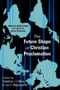Cover The Future Shape of Christian Proclamation