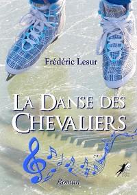 Cover La Danse des Chevaliers