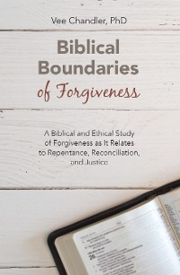 Cover Biblical Boundaries of Forgiveness