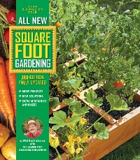 Cover All New Square Foot Gardening, 3rd Edition, Fully Updated