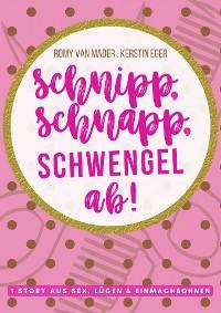 Cover SCHNIPP, SCHNAPP, SCHWENGEL AB