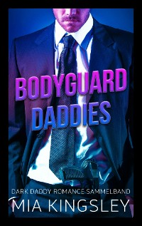 Cover Bodyguard Daddies