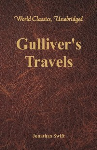Cover Gulliver's Travels (World Classics, Unabridged)