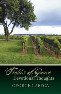 Cover Fields of Grace ~ Devotional Thoughts