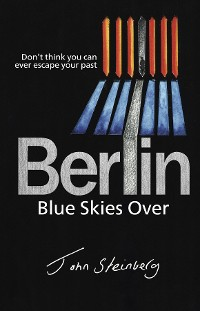 Cover Blue Skies Over Berlin