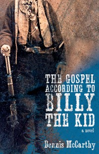 Cover The Gospel According to Billy the Kid