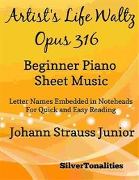 Cover Artists Life Waltz Opus 316 Beginner Piano Sheet Music